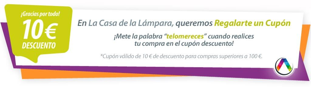 Te regalamos este cupón descuento de 10€ para que lo uses en La Casa de la Lámpara